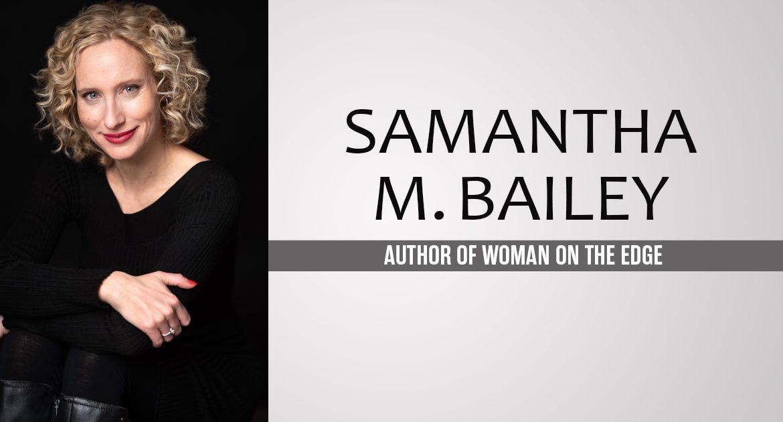 Samantha M. Bailey