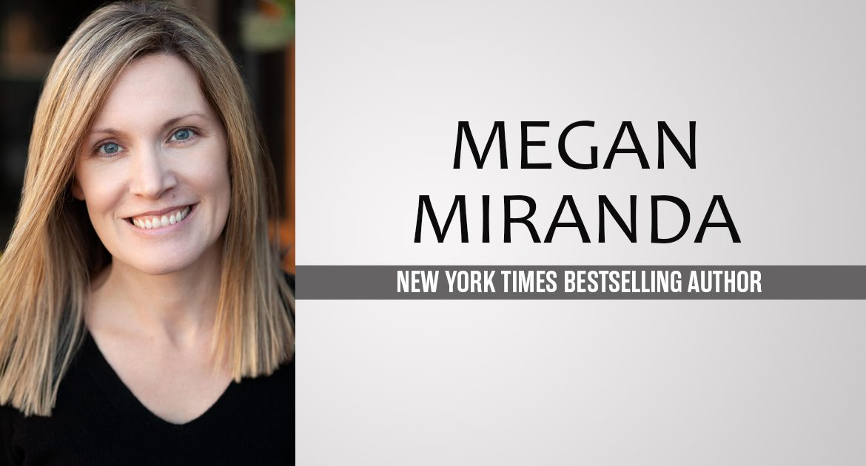 Megan Miranda